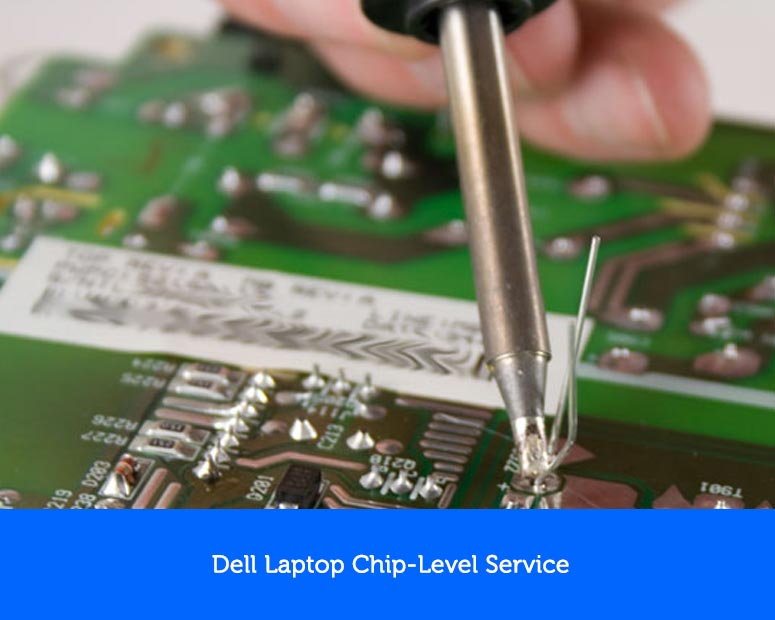 Dell laptop chip-level service in chennai